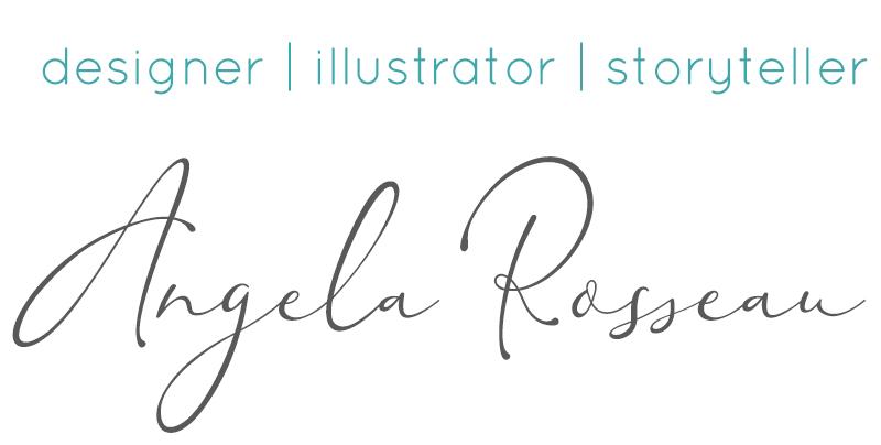 designer, illustrator, storyteller Angela Rosseau